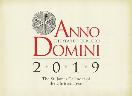 Anno Domini 2019: The St  James Calendar of the Christian Year