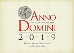 Anno Domini 2019: The St. James Calendar of the Christian Year