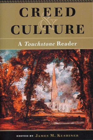 Creed & Culture: A Touchstone Reader