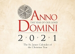 Anno Domini 2021: The St. James Calendar of the Christian Year